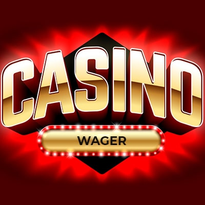 What is a wager in a casino?