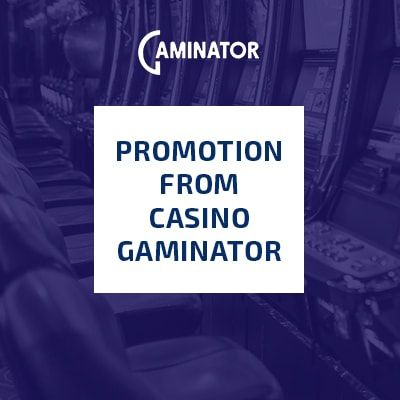 Gaminator Casino Special Offer